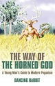 Way of the Horned God - Dancing Rabbit
