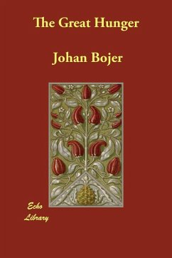 The Great Hunger - Bojer, Johan