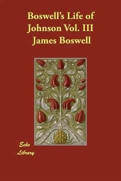 Boswell's Life of Johnson Vol. III - Boswell, James
