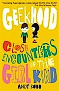 Geekhood: Close Encounters of the Girl Kind.