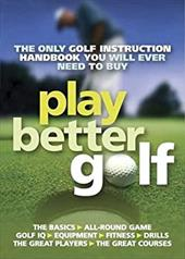 Play Better Golf - Howe, Colin / Gallacher, Bernard