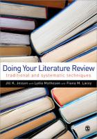 Doing Your Literature Review: Traditional and Systematic Techniques