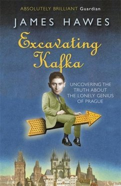 Excavating Kafka - Hawes, James