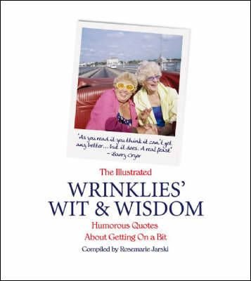 The Illustrated Wrinklies' Wit and Wisdom - Allison Vale