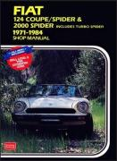 Fiat 124 Coupe / Spider & 2000 Spider: 1971-1984 Shop Manual