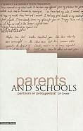 Parents and School: Partners or Protagonists? - Crozier, Gill