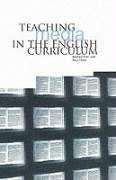 Teaching Media in the English Curriculum - Hart, Andrew Hicks, Alun