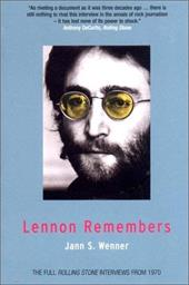 Lennon Remembers: The Full Rolling Stone Interviews from 1970 - Wenner, Jann S. / Reich, Charles / Ono, Yoko