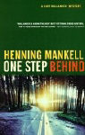 One Step Behind (Kurt Wallender Mystery)
