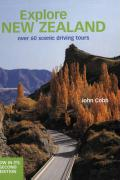 Explore New Zealand: Over 60 Scenic Driving Tours (NE)