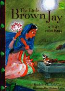 Harcourt School Publishers Signatures: English as a Second Language Library Book Grade 4 the Little Brown Jay (Mondo Folktales)