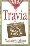 Travia: The Ultimate Book of Travel Trivia