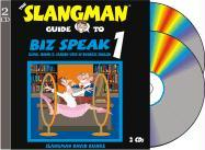 The Slangman Guide to Biz Speak 1: Slang Idioms & Jargon Used in Business English