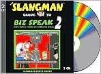 The Slangman Guide to Biz Speak 2: Slang Idioms and Jargon Used in Business English - David Burke