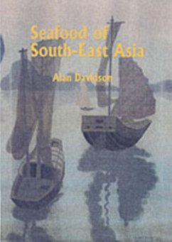 Seafood of South-East Asia - Davidson, Alan