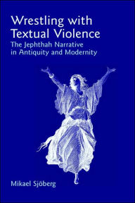 Wrestling With Textual Violence - Mikael Sjoberg