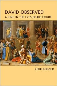 David Observed - Keith Bodner