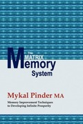 Pinder Ma, Mykal: The Matrix Memory System