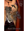 I Was Waiting For You - Maxim Jakubowski
