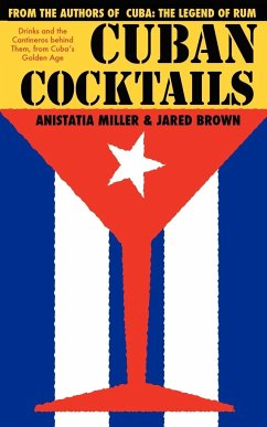 CUBAN COCKTAILS - Brown, Jared McDaniel Miller, Anistatia Renard