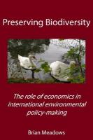Preserving Biodiversity: The Role of Economics in International Environmental Policy-Making