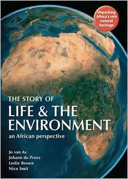 The Story of Life & the Environment (PagePerfect NOOK Book) - Jo van As, Leslie Brown, Nico Smit, Johann du Preez