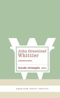 John Greenleaf Whittier: Selected Poems - Whittier, John Greenleaf