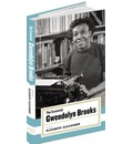 The Essential Gwendolyn Brooks - Gwendolyn Brooks