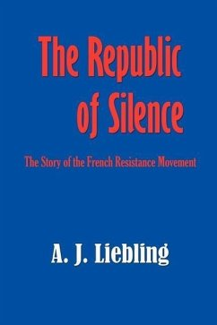 The Republic of Silence - Liebling, A. J.