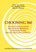Choosing 360: A Guide to Evaluating Multi-rater Feedback Instruments for Management Development - Van Velsor, Ellen