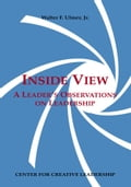 Inside View: A Leader's Observations on Leadership - Ulmer, Jr. Walter F.