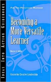 Becoming A More Versatile Learner - Maxine A. Dalton