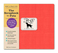 Ruff: A Dog's Life: The Scrapbook for Pets - Melissa Cookman