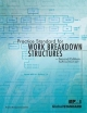 Practice Standard for Work Breakdown Structures - Project Management Institute