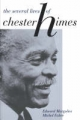 The Several Lives of Chester Himes - Edward Margolies; Michel Fabre