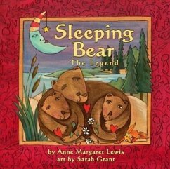 Sleeping Bear: The Legend - Lewis, Anne Margaret