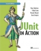 JUnit in Action - Peter Tahchiev; Felipe Leme; Vincent Massol; Gary Gregory