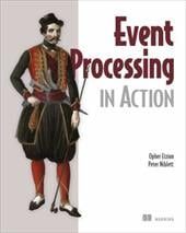 Event Processing in Action - Etzion, Opher / Niblett, Peter / Luckham, David