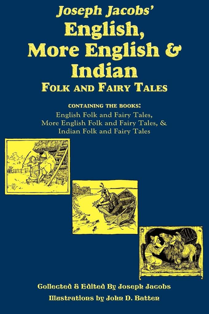 Joseph Jacobs´ English, More English, and Indian Folk and Fairy Tales als Taschenbuch von Joseph Jacobs - 1604598956