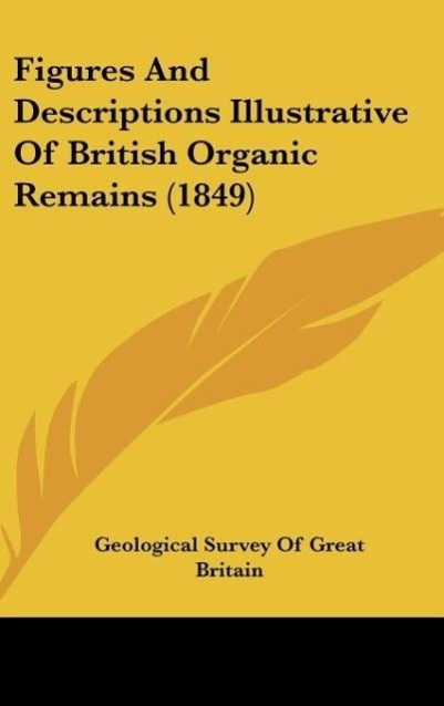 Figures And Descriptions Illustrative Of British Organic Remains (1849) - Geological Survey Of Great Britain