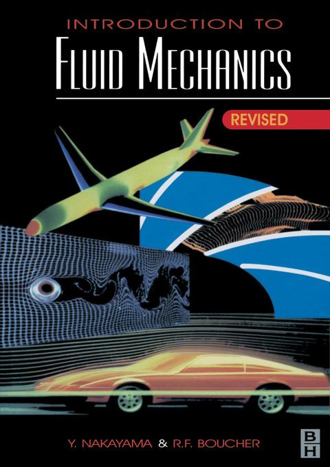 Introduction to Fluid Mechanics - Yasuki Nakayama, Robert Boucher