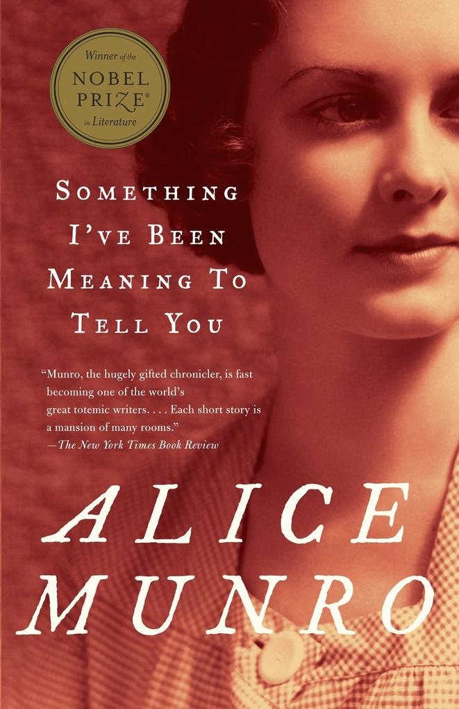 Something I´ve Been Meaning to Tell You als Taschenbuch von Alice Munro - 0375707484