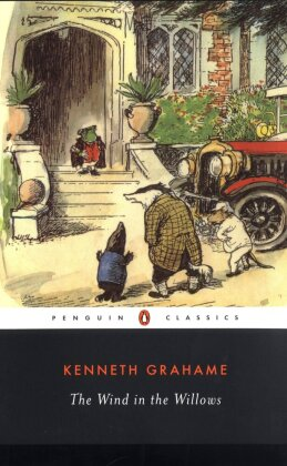 Penguin Classics: The Wind in the Willows. Der Wind in den Weiden, englische Ausgabe