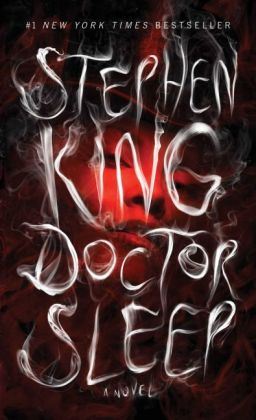 Shining: Doctor Sleep. Doctor Sleep, englische Ausgabe - A Novel