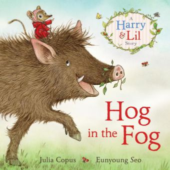 A Harry & Lil Story: Hog in the Fog - A Harry & Lil Story
