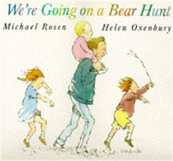 Big Book: We're Going on a Bear Hunt, Big Book. Wir gehen auf Bärenjagd, englische Ausgabe - Winner of the 1989 Nestle Smarties Book Prize and Deutscher Jugendliteraturpreis 1987