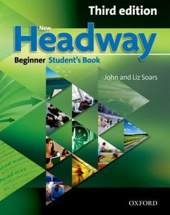 New Headway, Beginner - Niveau A1: Student's Book