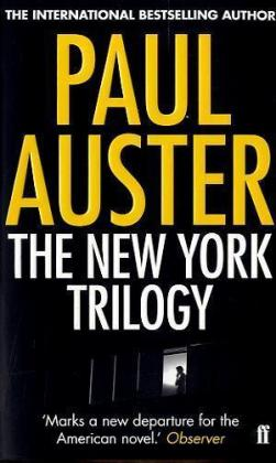New-York-Trilogie: The New York Trilogy. Die New York-Trilogie, englische Ausgabe - City of Glass Ghosts The Locked Room
