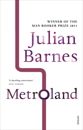 Metroland, English Edition - Winner of the Somerset Maugham Award 1981