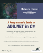 Chand, Mahesh;Gold, Mike: A Programmer´s Guide to ADO.NET in C